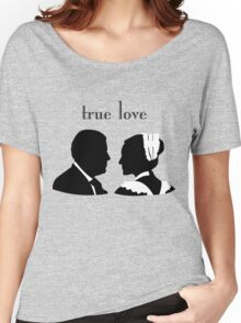 Anna and Bates true love Women's Relaxed Fit T-Shirt