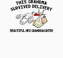 "New Granddaughter ""This New Grandma Survived Delivery..."" Womens Fitted T-Shirt"