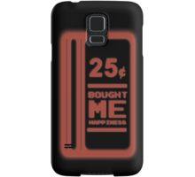 25 Cents = Happiness Samsung Galaxy Case/Skin