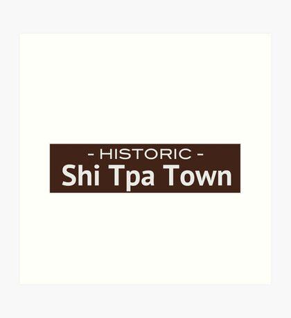 Historic Shi Tpa Town Art Print