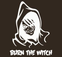 Burn the witch (white design) by BostonTeeParty