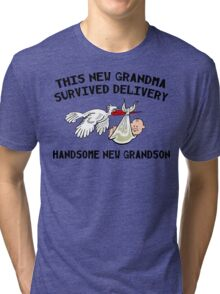 "New Grandson ""This Grandma Survived Delivery..."" Tri-blend T-Shirt"