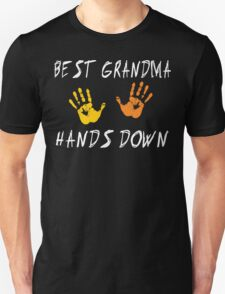 "Grandma ""Best Grandma Hands Down"" Unisex T-Shirt"