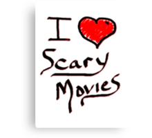 i love halloween scary movies  Canvas Print