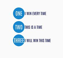 I will win this time T-Shirt