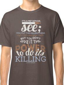 It's A Metaphor Classic T-Shirt