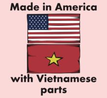 Made In America With Vietnamese Parts Kids Clothes