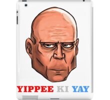 YIPPEE KI YAY- BRUCE WILLIS DIE HARD- (Specially Detailed) iPad Case/Skin