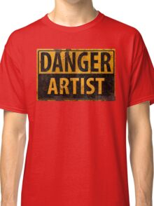 """DANGER, ARTIST"" Rusty Metal Sign - Distressed - Black Yellow Classic T-Shirt"