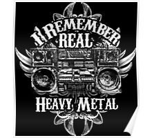 I Remember REAL Heavy Metal Poster