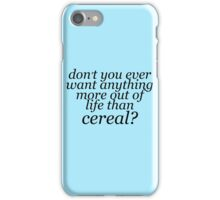 More to Life than Cereal iPhone Case/Skin