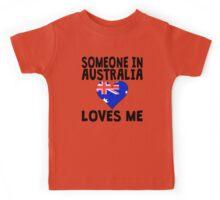 Someone In Australia Loves Me Kids Tee