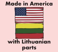 Made In America With Lithuanian Parts Kids Clothes
