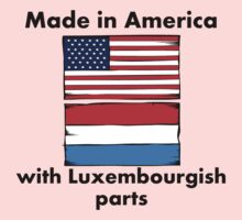 Made In America With Luxembourgish Parts Kids Clothes
