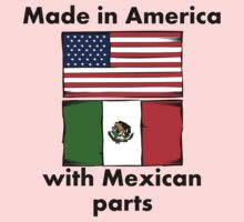 Made In America With Mexican Parts Kids Clothes