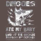 Dingoes Ate My Baby | Buffy The Vampire Slayer Band T-shirt [Distressed] by Jessica Morgan