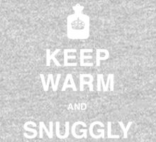 KEEP WARM and SNUGGLY - T Shirt Kids Clothes