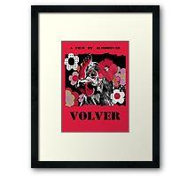 """Almodovar movies: """"Volver"""" Framed Print"""