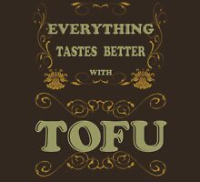 Everything Tastes Better With Tofu Womens Fitted T-Shirt