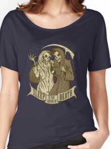 Sleep is the cousin of Death Women's Relaxed Fit T-Shirt