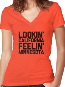 Lookin' California, Feelin' Minnesota (Black) Women's Fitted V-Neck T-Shirt