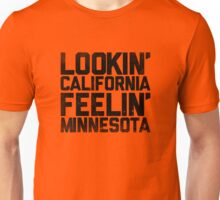 Lookin' California, Feelin' Minnesota (Black) Unisex T-Shirt