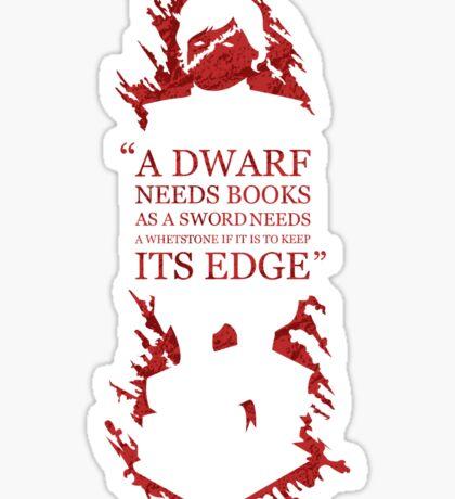 A dwarf needs book Sticker