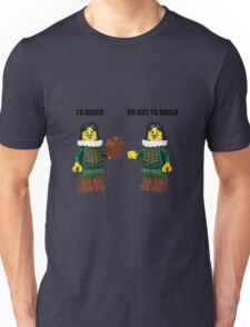 To brick or not to brick Unisex T-Shirt