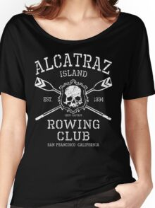 Alcatraz Rowing Club Women's Relaxed Fit T-Shirt
