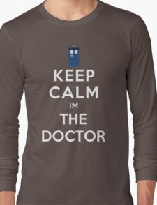 Keep calm im the doctor Long Sleeve T-Shirt