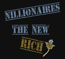 Nillionaires TEE New Rich by patjila