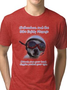 Chihuahua and the Bike Safety Message Tee and Sticker Tri-blend T-Shirt