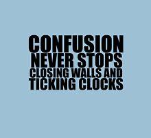 And Ticking Clocks Unisex T-Shirt