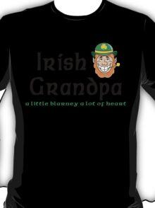 "Irish Grandpa "" Irish Grandpa - A Little Blarney A Lot of Heart"" T-Shirt"