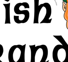 "Irish Grandpa "" Irish Grandpa - A Little Blarney A Lot of Heart"" Sticker"