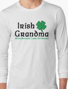 """Irish """"Irish Grandma - Wee Bonnie Lass At Heart"""" Long Sleeve T-Shirt"""