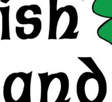 """Irish """"Irish Grandma - Wee Bonnie Lass At Heart"""" Sticker"""