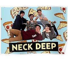 Neck Deep Pizza Poster
