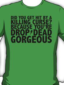 Drop-Dead Gorgeous T-Shirt
