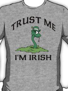 """Funny Irish """"Trust Me I'm Irish"""" T-Shirt"""