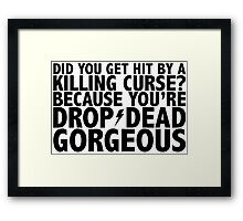 Drop-Dead Gorgeous Framed Print