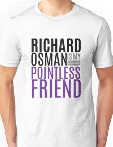 Pointless Friend Unisex T-Shirt