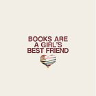 Books are a girl's best friend by negresco