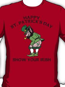 "St. Patrick's Day ""Show Your Irish"" T-Shirt"