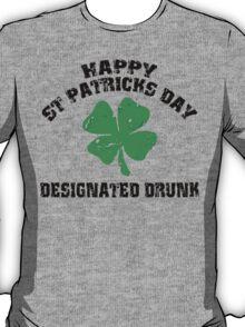 St Patrick's Day Designated Drunk T-Shirt