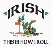 St Patrick's Day This Is How I Roll T-Shirt