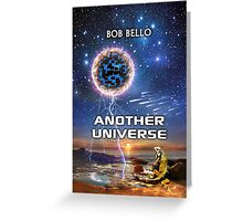 Another Universe Greeting Card