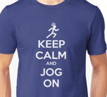 Keep Calm and Jog On Unisex T-Shirt