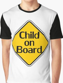 Child on board auto car bumper sticker Baby Shower Gift sign poster Graphic T-Shirt