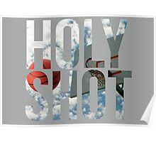 Holy Shot Poster